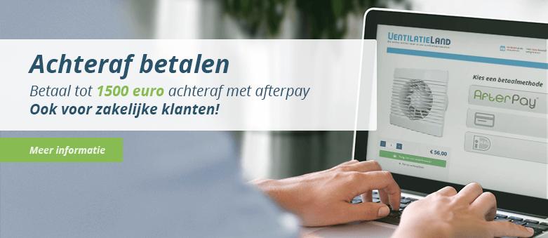 Bestelling in Ventilatieland webshop achteraf betalen met AfterPay