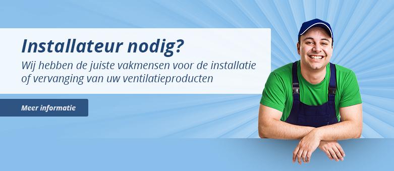Installateur voor installatie of vervanging van uw ventilatie producten