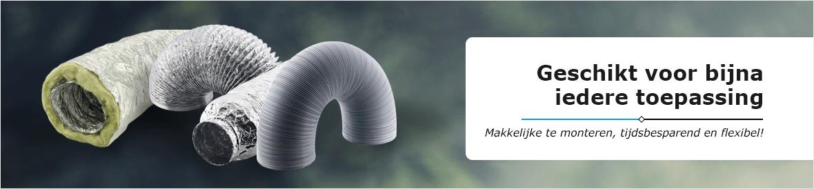 Ventilatieslangen voor iedere toepassing. Gemakkelijke montage, tijdsbesparend, flexibel