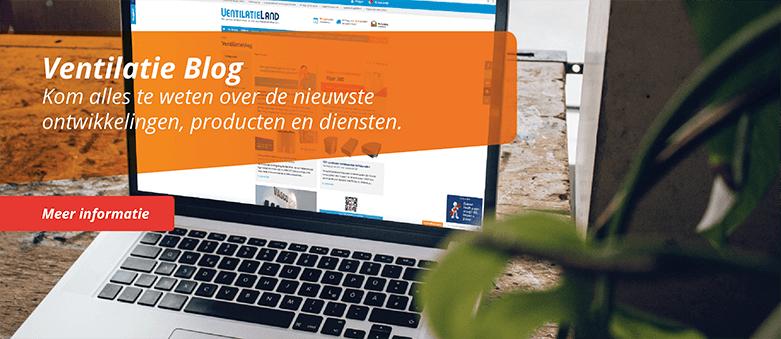 Ventilatieblog, het laatste nieuws over de nieuwste ontwikkelingen, producten en diensten.